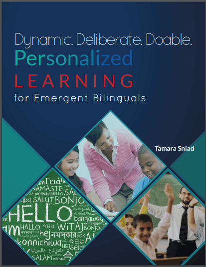 Dynamic. Deliberate. Doable. Personalized Learning for Emergent Bilinguals
